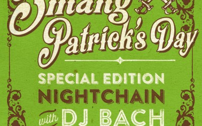 NIGHTCHAIN ✖ Smang Patrick's Day
